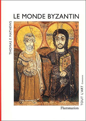 Mathews, Le monde byzantin