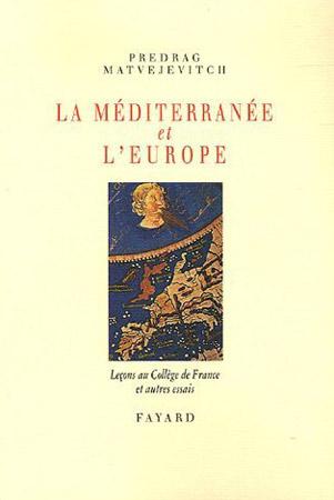 La Méditerranée et l'Europe
