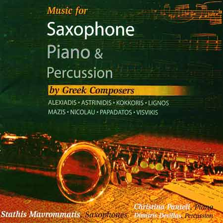 Music for Saxophone, Piano & Percussion by Greek Composers