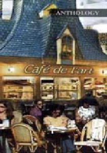 Anthology - Cafe de l'art