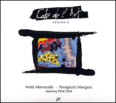 Mavroudis, Cafe de l'Art 2
