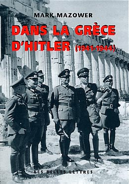 Mazower, Dans la Grèce d'Hitler (1941-1944)