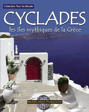 Cyclades : Les Iles mythiques de la Grèce