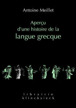 Aper&ccedil;u d'une histoire de la langue grecque