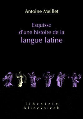 Esquisse d'une histoire de la langue latine