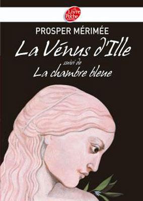 Mérimée, La Vénus d'Ille suivi de La chambre bleue