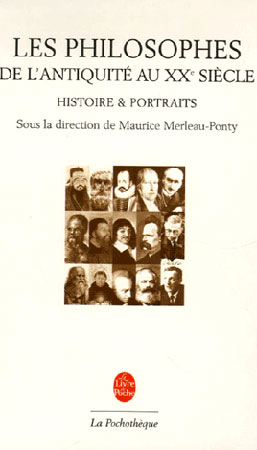Les philosophes. De l'Antiquité au XXe siècle, Histoire et portraits