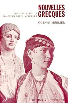 Merlier, Nouvelles grecques