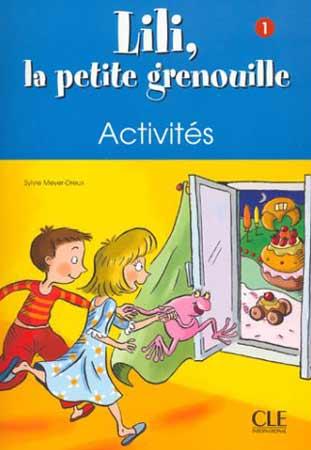 Lili, la petite grenouille 1 - Cahier d'activités