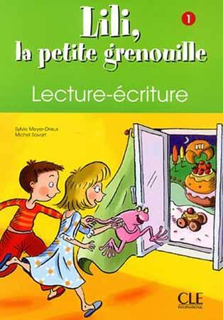 Lili, la petite grenouille 1 - Cahier de lecture-écriture