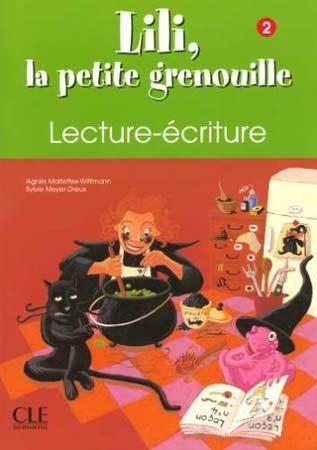 Lili, la petite grenouille 2 - Cahier de lecture - écriture