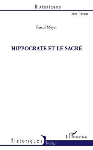 Meyer, Hippocrate et le Sacré