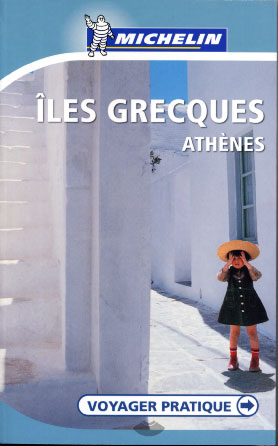 Michelin, Iles Grecques. Athènes 2005