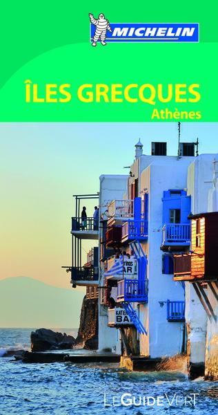 Guide Vert Iles grecques et Athènes