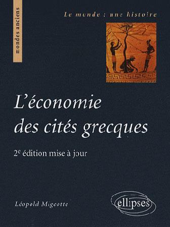 L'économie des cités grecques. 2e édition