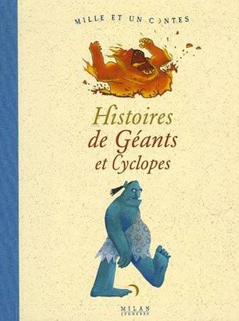 Histoires de Géants et Cyclopes
