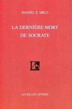 La dernière mort de Socrate