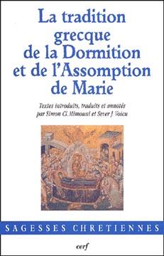 Mimouni, La tradition grecque de la Dormition et de l'Assomption de Marie