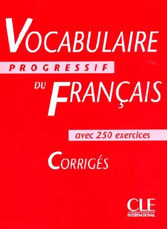 Vocabulaire progressif du français. Corrigés (Niveau intermédiaire)