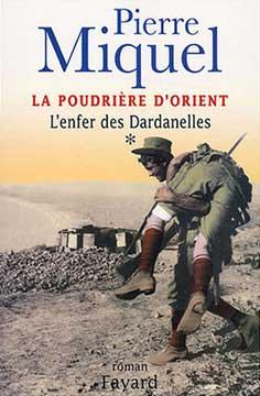 Miquel, La poudrière d'Orient T1 : L'enfer des Dardanelles