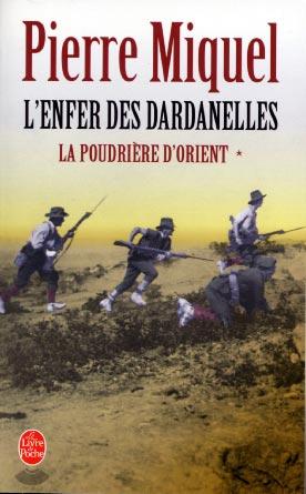 La Poudrière d'Orient T1 : L'Enfer des Dardanelles