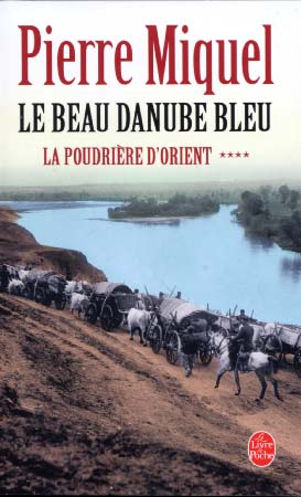 La poudrière d'Orient T4 : Le beau Danube bleu