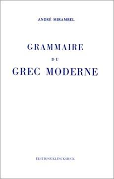 Mirambel, Grammaire du grec moderne