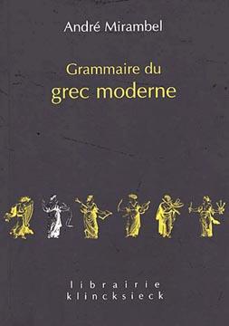 Grammaire du grec moderne (ed. 2002)