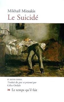 Mitsakis, Le suicidé