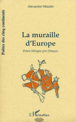 Mitzalis, La muraille d'Europe