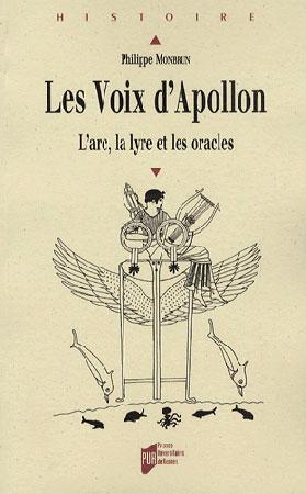 Monbrun, Les voix d'Apollon. L'arc, la lyre et les oracles