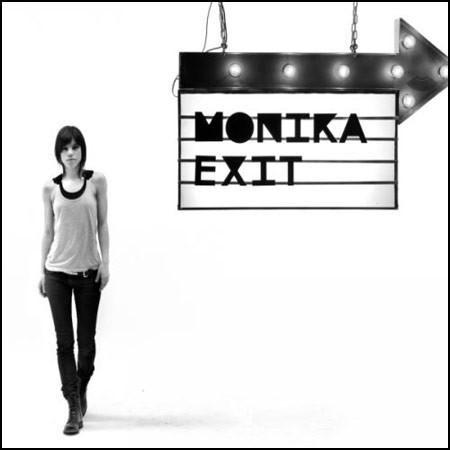 Monika, Exit
