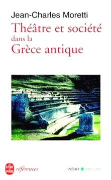 Moretti, Théâtre et société dans la Grèce antique