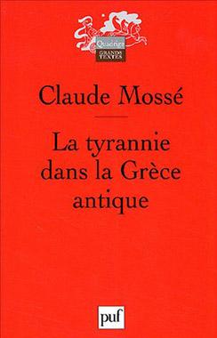 Mossé, La tyrannie dans la Grèce antique