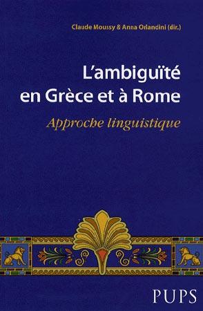L'ambiguïté en Grèce et à Rome. Approche linguistique