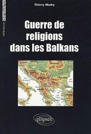 Guerre de religions dans les Balkans