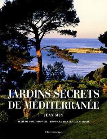 Mus, Jardins secrets de Méditerranée