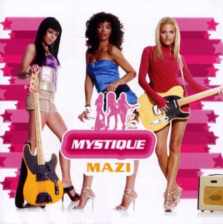 Mystique, Mazi