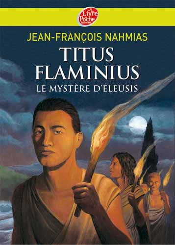 Titus Flaminius - T3 - Le myst�re d'Eleusis
