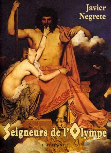 Negrete, Seigneurs de l'Olympe