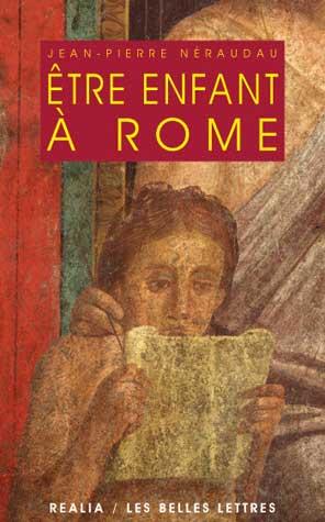 Néraudau, Être enfant à Rome