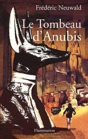 Les Feux d'Hιphaοstos, T2 : Le tombeau d'Anubis