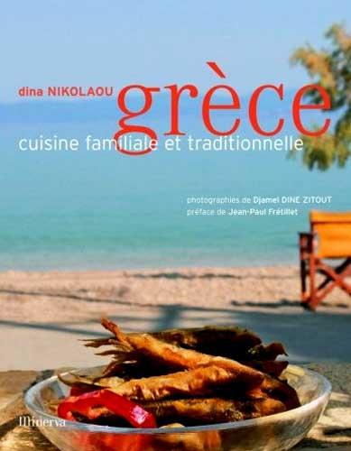 Grèce : Cuisine familiale et traditionnelle