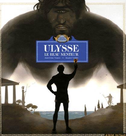 Noguès, Ulysse. Le beau menteur