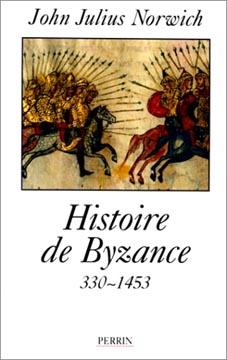 Norwich, Histoire de Byzance, 330-1453