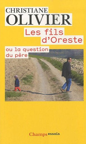 Les Fils d'Oreste ou la question du pre