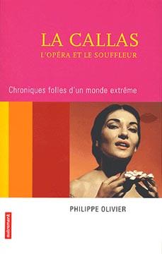 Olivier, La Callas, l'opéra et le souffleur