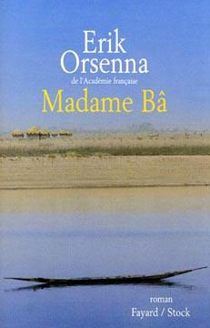 Orsenna, Madame Bâ