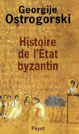 Ostrogorsky, Histoire de l'Etat byzantin