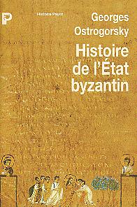 Ostrogorsky, Histoire de l'Etat byzantin (1996)